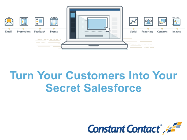 Turn Your Customers Into Your Secret Salesforce