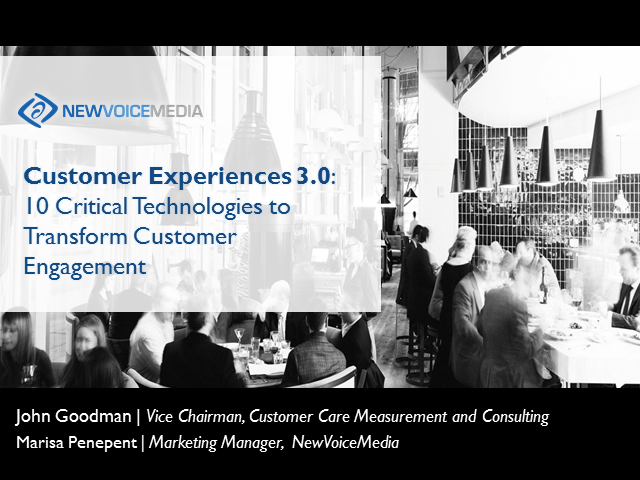 Customer Experiences 3.0: Ten Critical Technologies That Transform Engagement