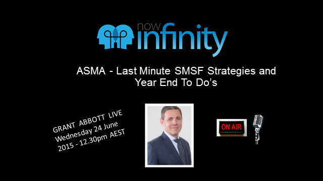 ASMA - Important Year End SMSF Strategies for Trustees