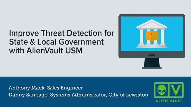Improve Threat Detection for State & Local Government with AlienVault USM