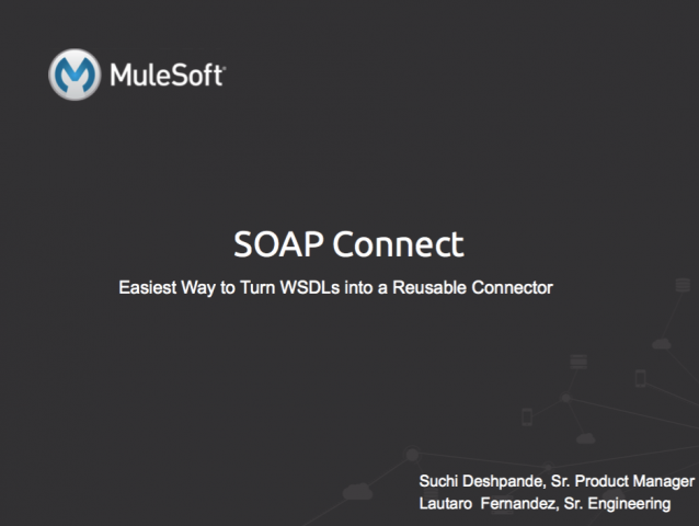 SOAP Connect: The Fastest & Easiest Way to turn WSDLs into a Reusable Connector