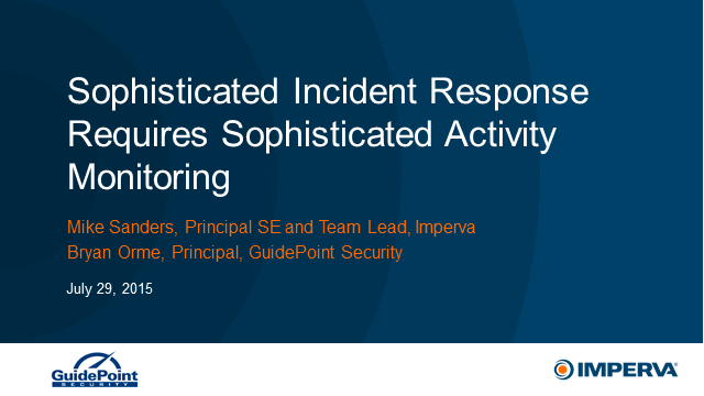 Sophisticated Incident Response Requires Sophisticated Activity Monitoring