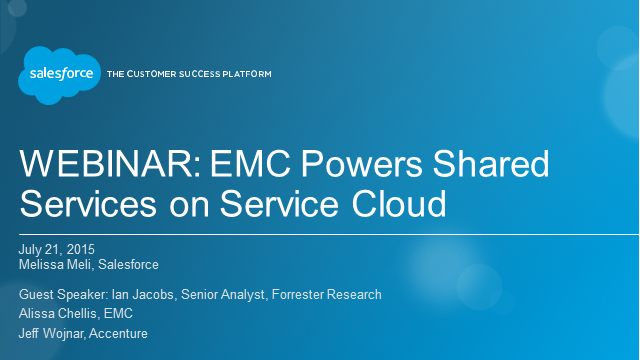 EMC Powers Shared Services on Service Cloud