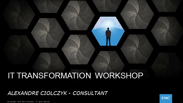 Qu'est que l'IT Transformation Workshop d'EMC ?
