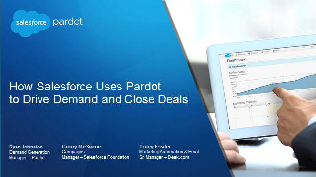 How Salesforce Uses Pardot to Drive Demand and Close Deals