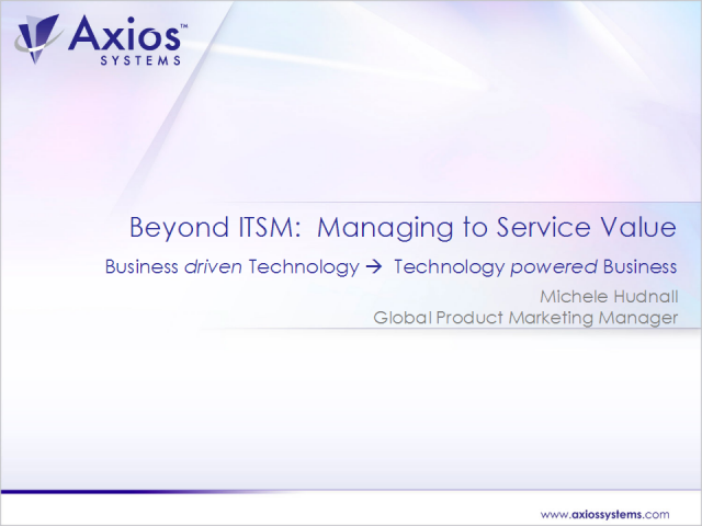 Beyond ITSM: Managing to Service Value
