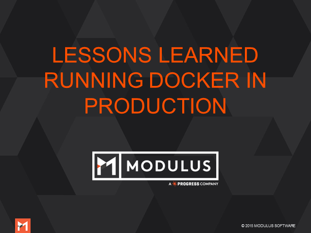 Lessons Learned Running Docker in Production