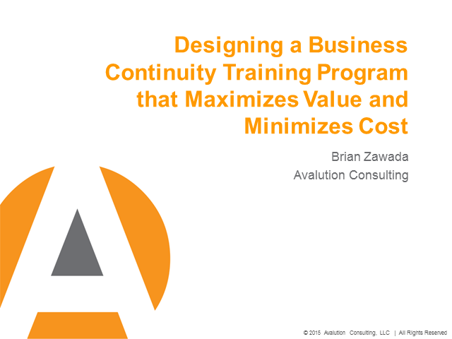 Design a Business Continuity Training Program: Maximize Value & Minimize Cost