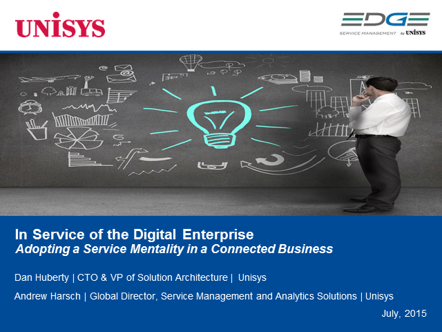 In Service of the Digital Enterprise: Adopting a Service Mentality