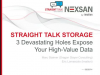 Straight Talk Storage: 3 Devastating Holes Expose your High-Value Data