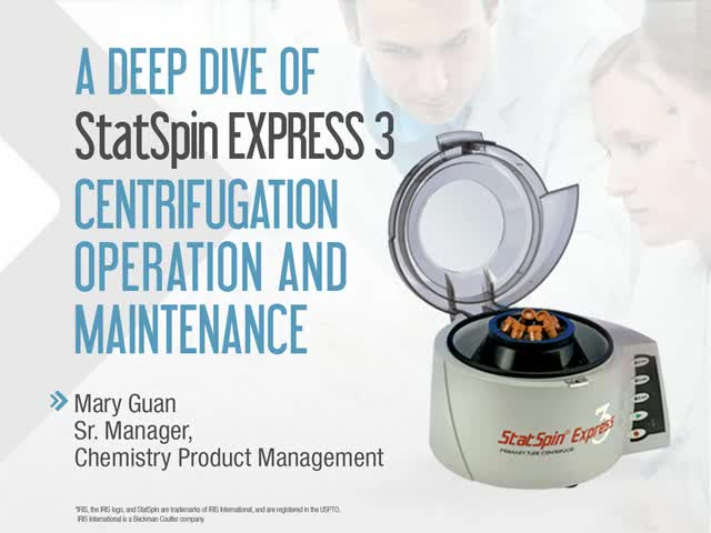 A Deep Dive on StatSpin Express 3 Centrifuge: Operation and Maintenance