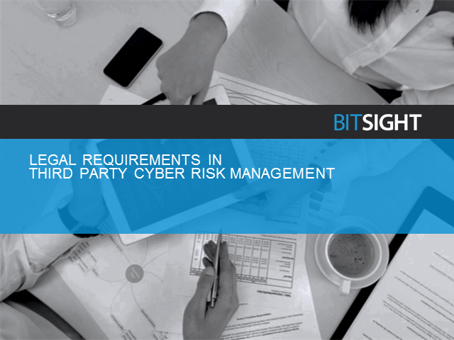 Legal Requirements in Third Party Cyber Risk Management