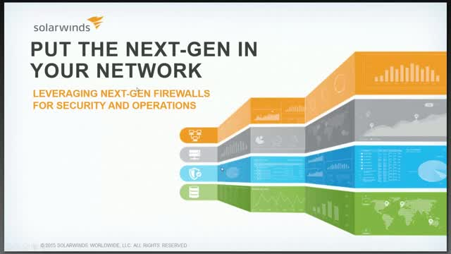 Put the Next-Gen in your Network: Leveraging Next-Gen Firewalls for Security and