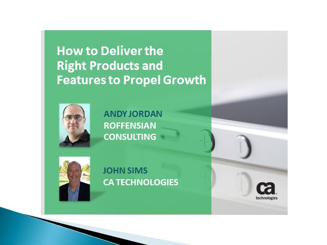 How to Deliver the Right Products and Features to Propel Growth (1 PDU)