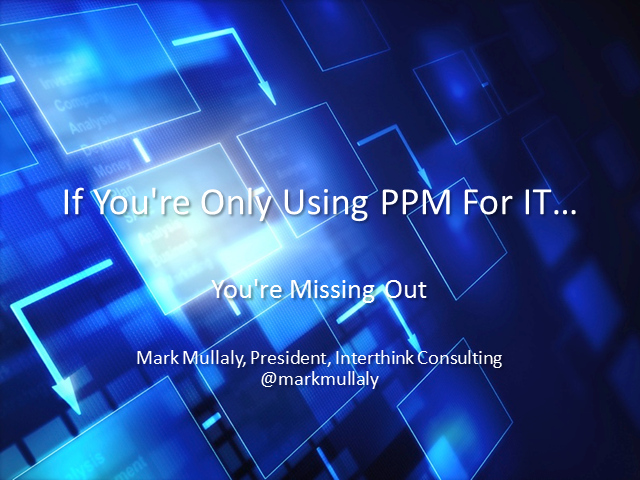If You're Only Using PPM for IT You're Missing Out