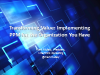 Transforming Value: Implementing PPM for the Organization You Have (1 PDU)
