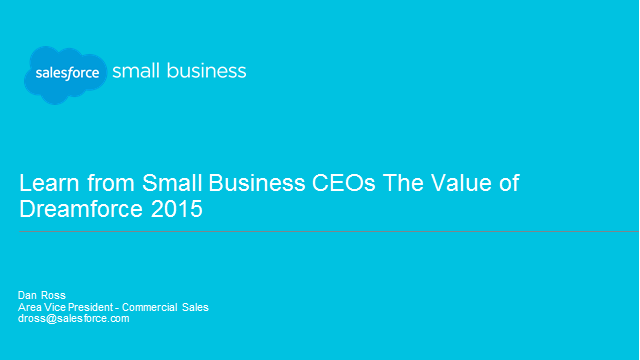 Learn from Small Business CEOs the Value of Dreamforce 2015