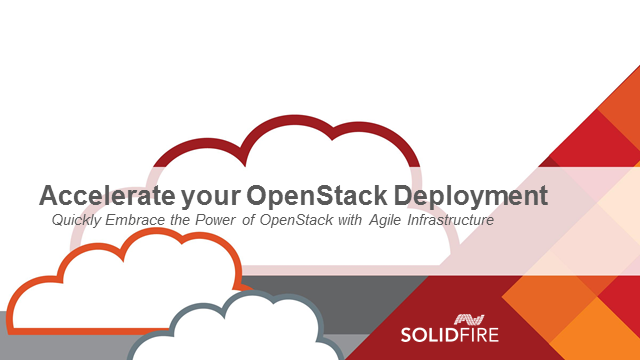 Accelerate Your OpenStack Deployment