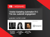 Mobile Marketing Automation Pt V: The new customer engagement