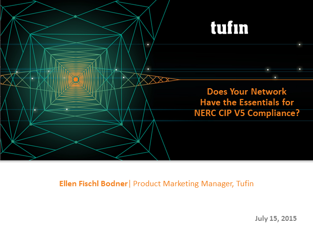 Does Your Network Have the Essentials for NERC CIP V5 Compliance?