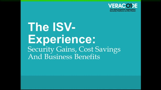 The ISV Experience: Security Gains, Cost Savings, and Business Benefits