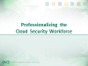 Professionalizing the Cloud Security Workforce