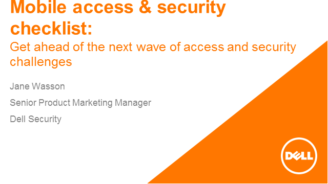 How to Prepare for the Next Wave of Mobile Access and Security Challenges
