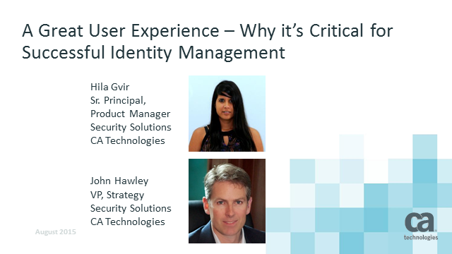 A Great User Experience – Why it's Critical for Successful Identity Management