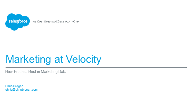 Marketing at Velocity - How Fresh is Best in Marketing Data