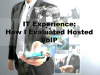 IT Experience: How I evaluated and Deployed Hosted VoIP