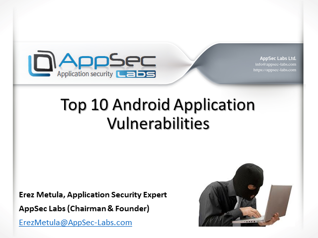 Top 10 Android Application Vulnerabilities