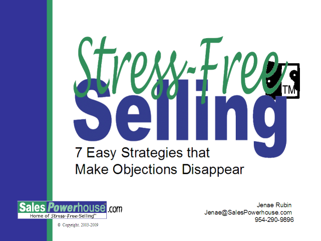 Stress-Free Selling® - Make Objections Disappear