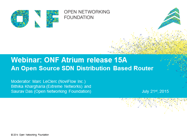 ONF Atrium Release 15A: An Open Source SDN Distribution Based Router