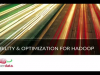 Real-time Cluster Optimization for Hadoop and more