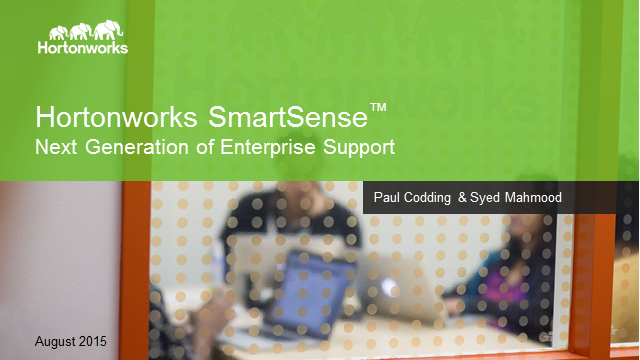 Hortonworks SmartSense - Next Generation of Enterprise Support