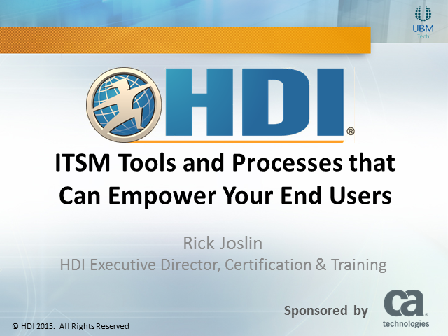 ITSM Tools and Processes that Can Empower Your End Users (1 CPD)