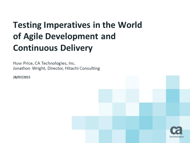 Testing in the World of Agile Development and Continuous Delivery