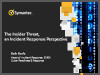 The Insider Threat: An Incident Response Perspective