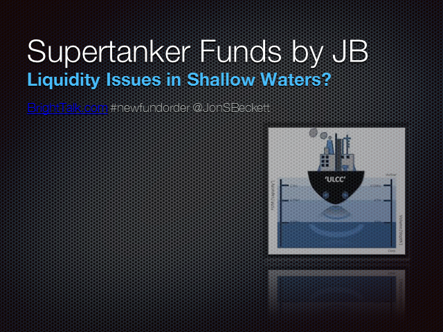 Supertanker funds: Liquidity issues in shallow waters?