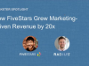 How FiveStars Grew Marketing Revenue by 20x