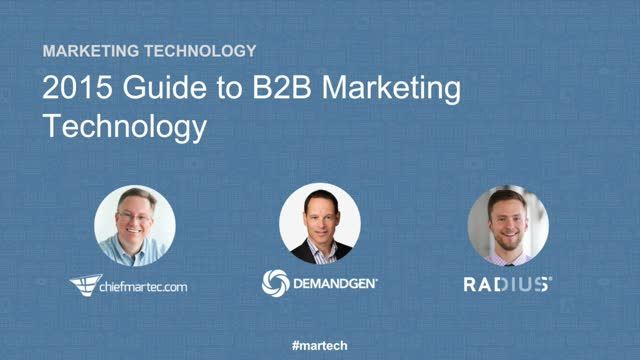 The 2015 Guide to B2B Marketing Technology