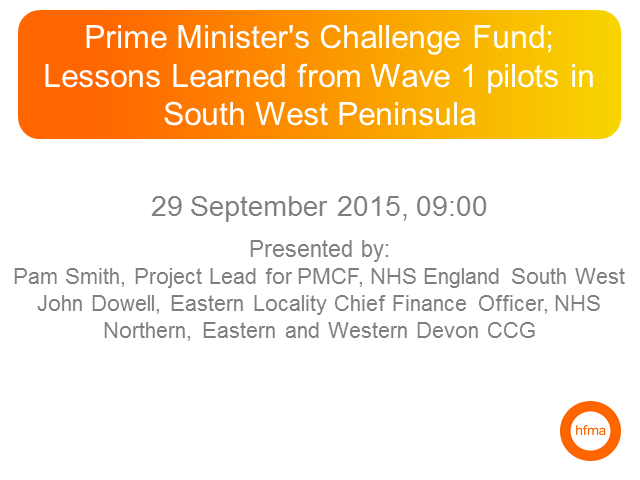 Prime Minister's Challenge Fund; Lessons Learned from wave 1 pilots in SW