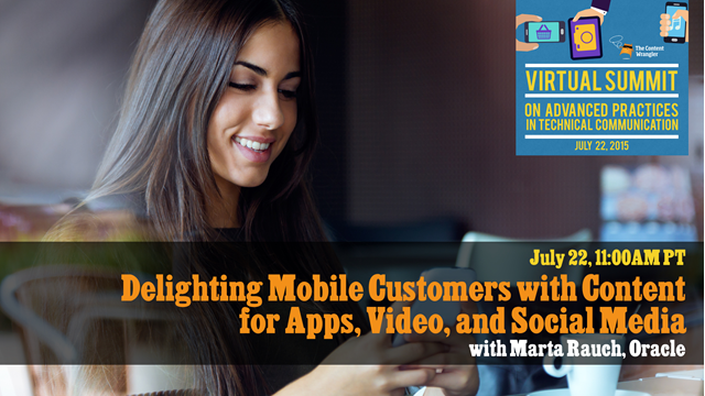 Delighting Mobile Customers with Content for Apps, Videos, and Social Media
