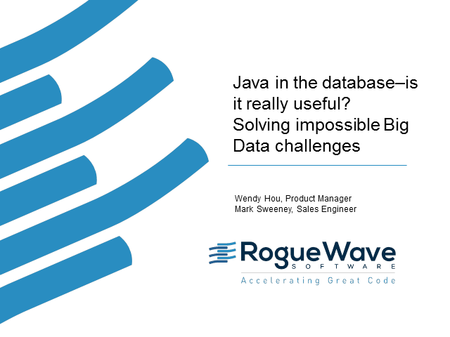 Java in the database–is it really useful? Solving impossible Big Data challenges