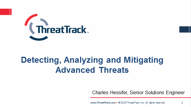 ThreatTrack- Detecting, Analyzing and Mitigating Advanced Threats