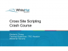 Cross-Site Scripting Crash Course