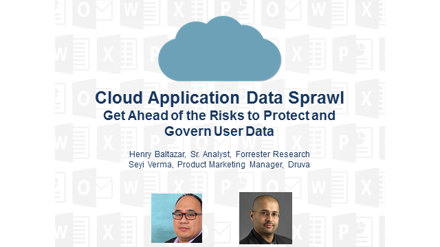 Cloud Application Data Sprawl: Get Ahead of the Risks to Protect User Data