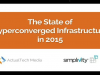 2015 State of Hyperconvergence
