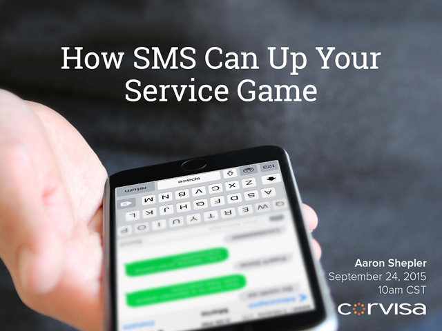 How SMS Can Up Your Service Game