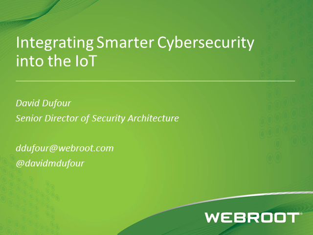Integrating Smarter Cybersecurity into the IoT